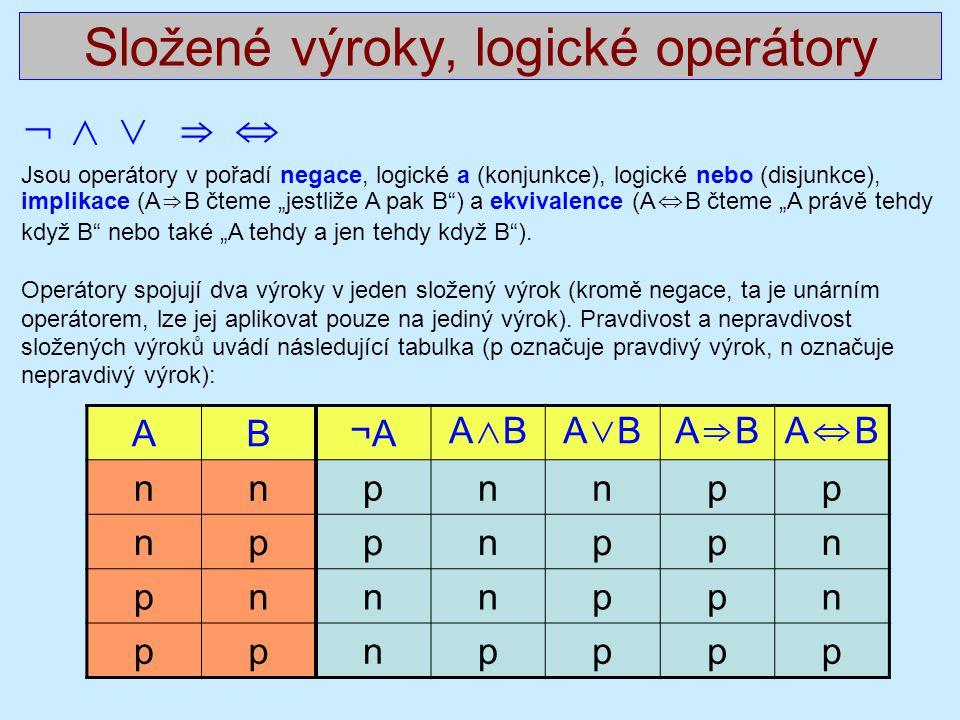 Složené výroky, logické operátory