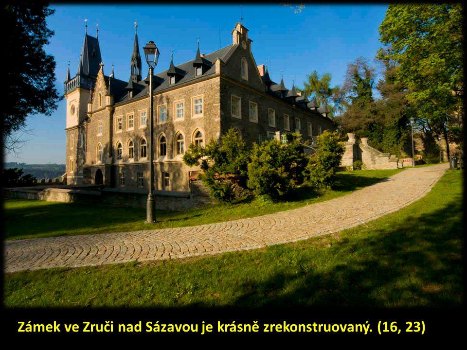 Zámek ve Zruči nad Sázavou je krásně zrekonstruovaný. (16, 23)