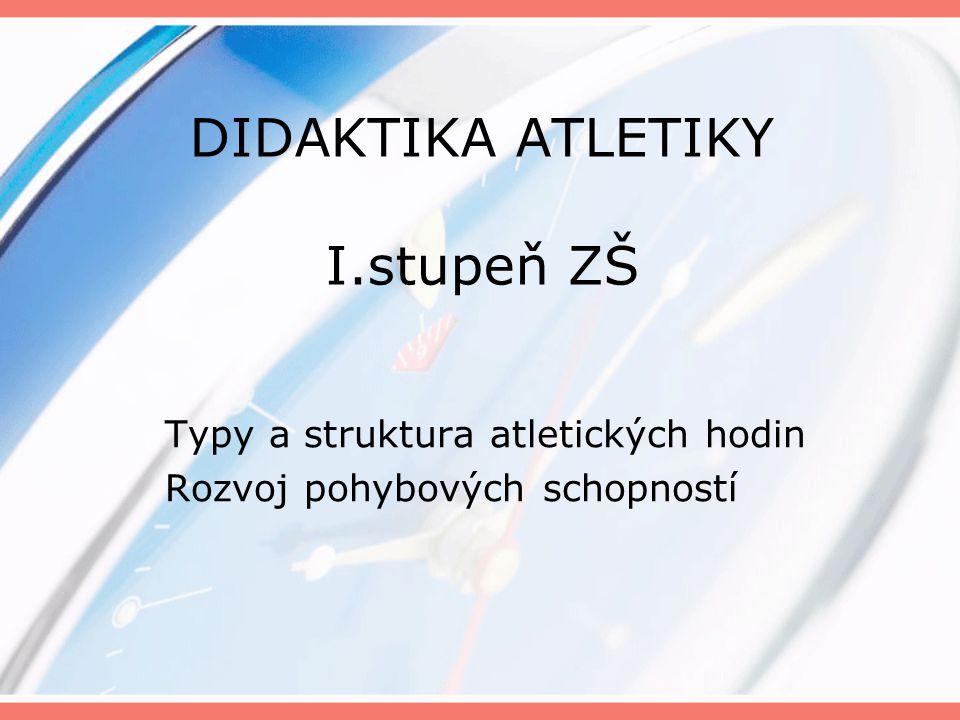 DIDAKTIKA ATLETIKY I.stupeň ZŠ