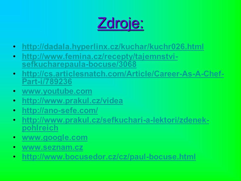 Zdroje: http://dadala.hyperlinx.cz/kuchar/kuchr026.html
