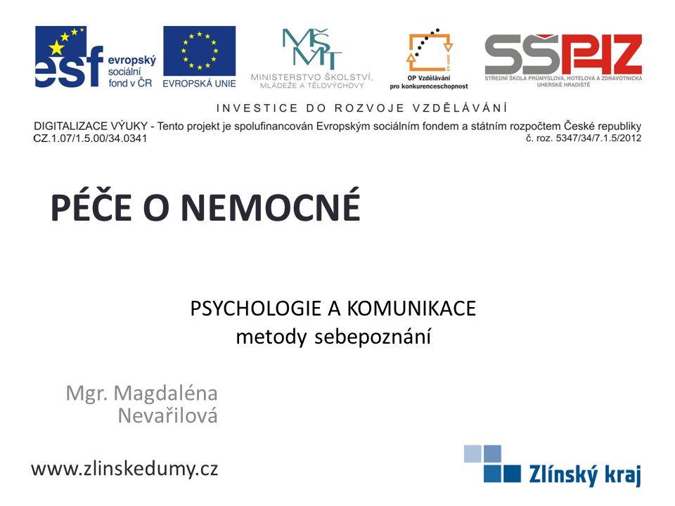 PSYCHOLOGIE A KOMUNIKACE metody sebepoznání