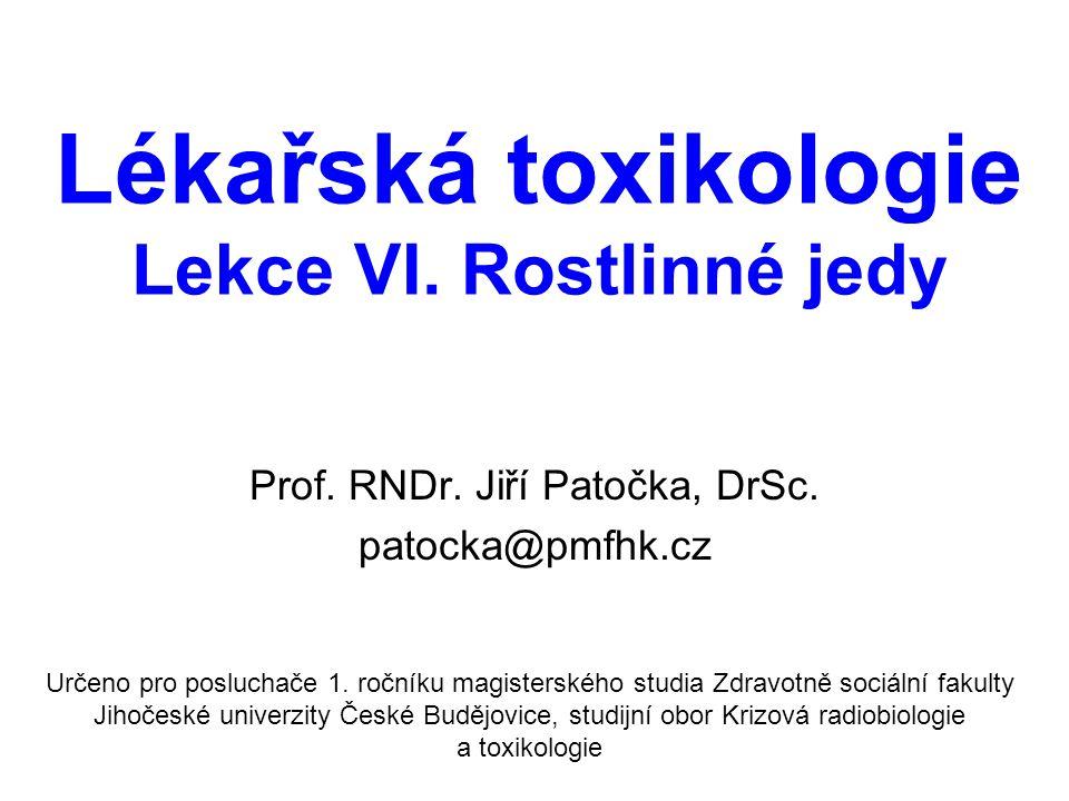 Lékařská toxikologie Lekce VI. Rostlinné jedy