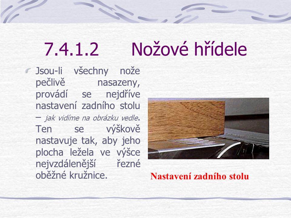 7.4.1.2 Nožové hřídele