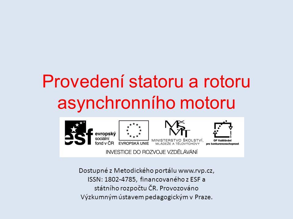 Provedení statoru a rotoru asynchronního motoru