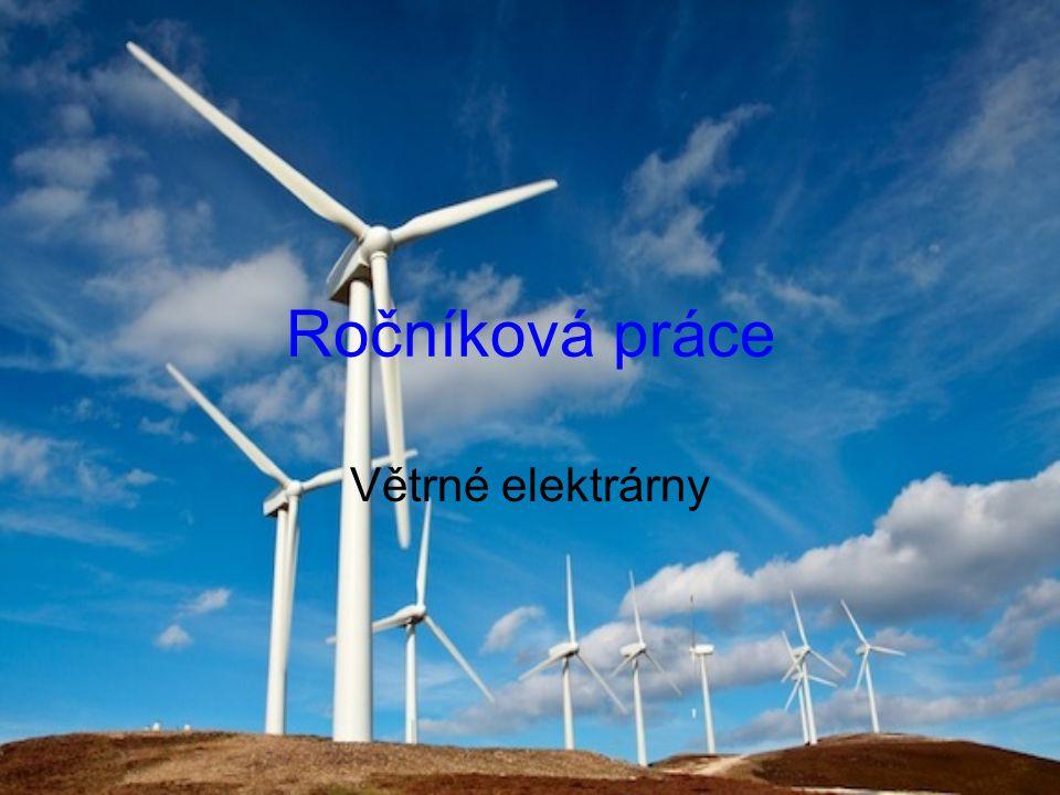 Ročníková práce Větrné elektrárny