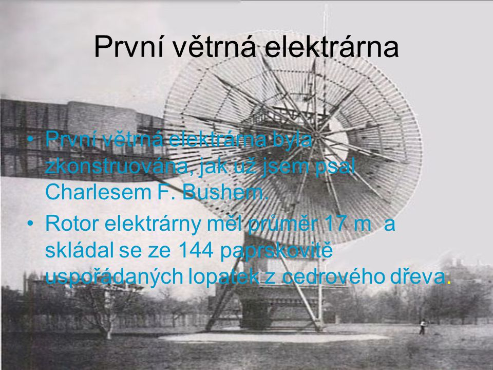 První větrná elektrárna