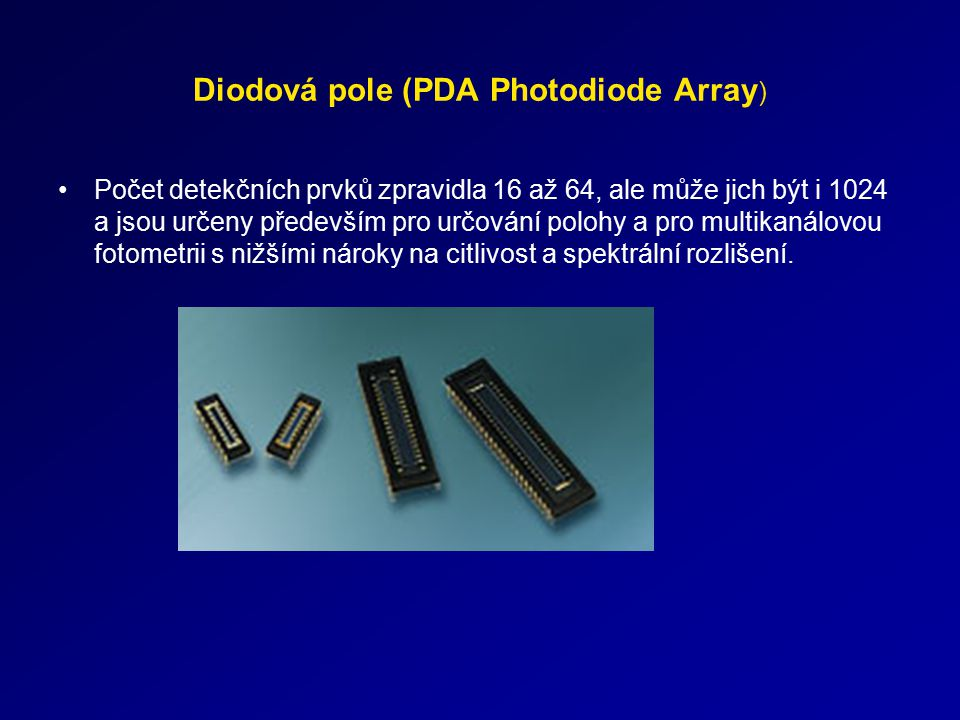 Diodová pole (PDA Photodiode Array)