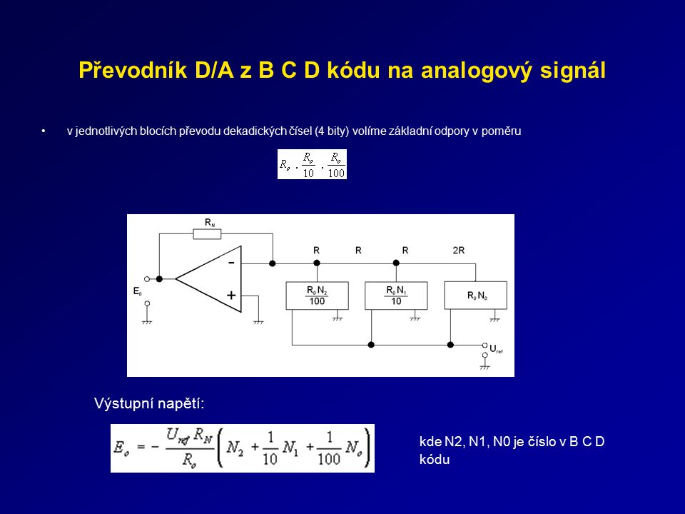 Převodník D/A z B C D kódu na analogový signál
