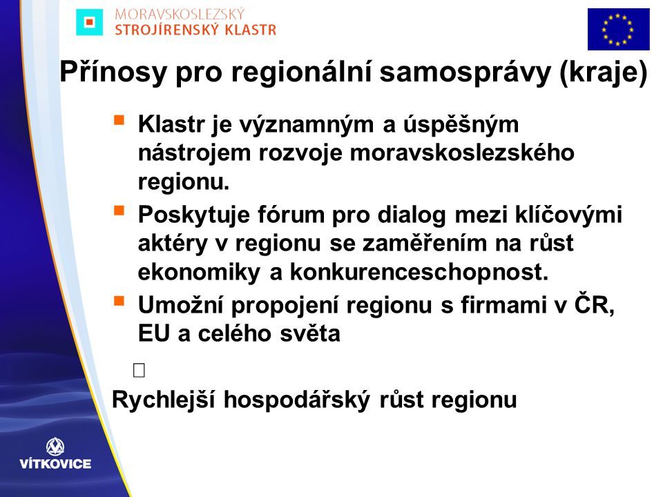 Přínosy pro regionální samosprávy (kraje)