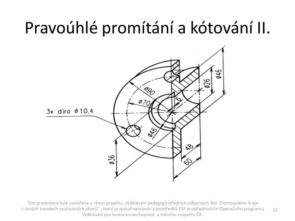 Pravoúhlé promítání a kótování II.