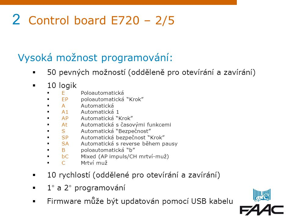 2 Control board E720 – 2/5 Vysoká možnost programování: