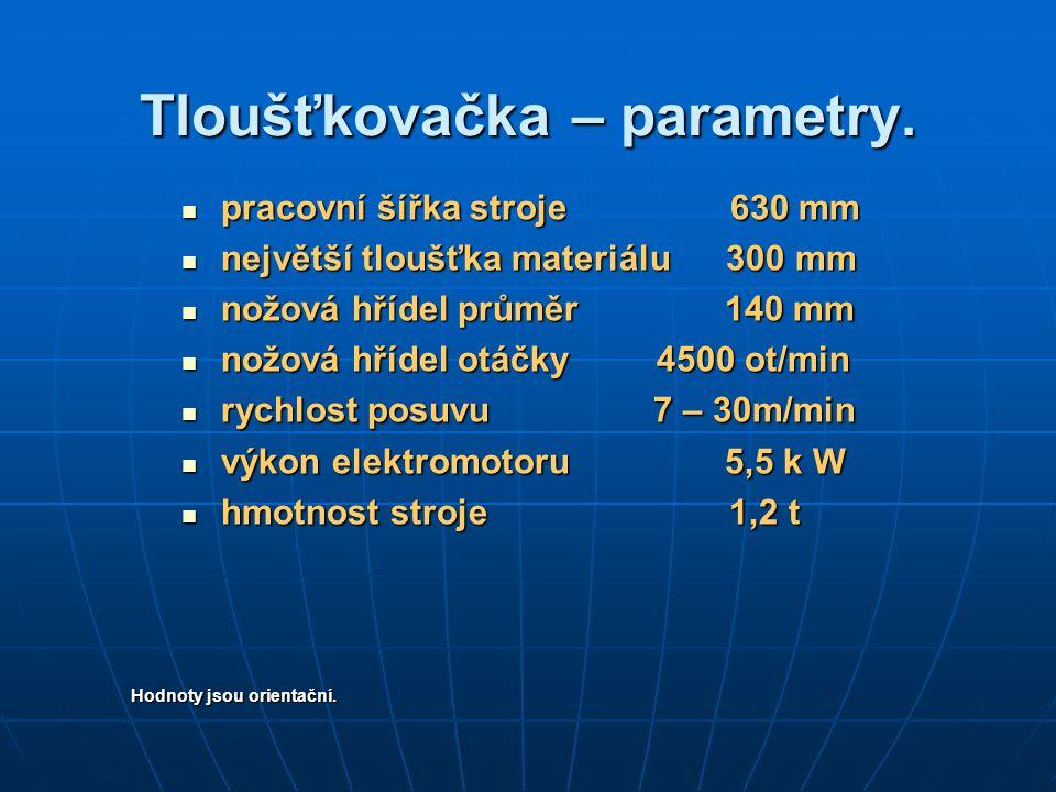 Tloušťkovačka – parametry.