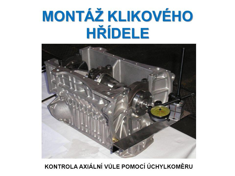 MONTÁŽ KLIKOVÉHO HŘÍDELE