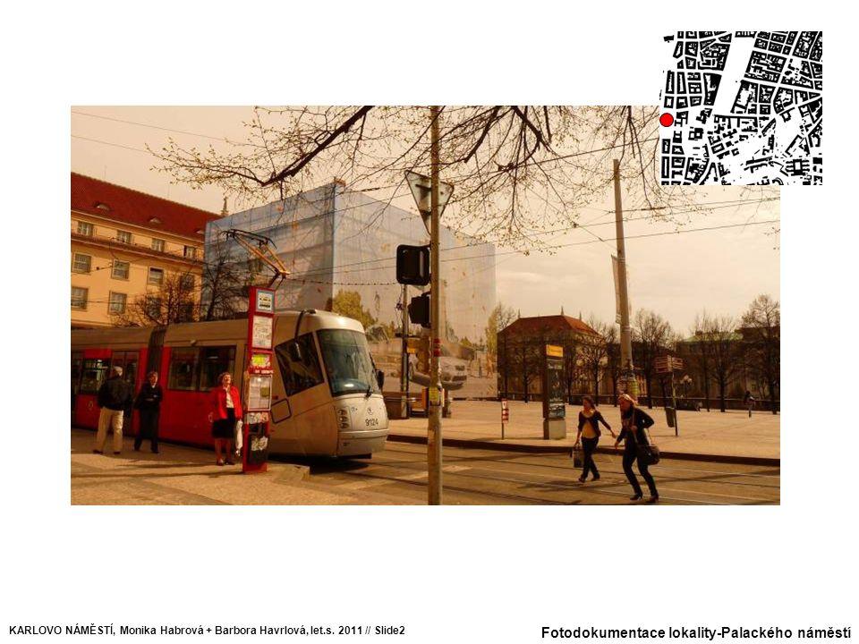 Fotodokumentace lokality-Palackého náměstí