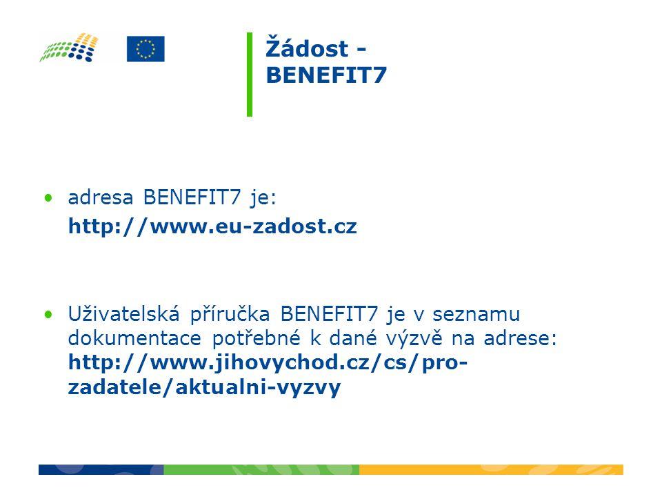Žádost - BENEFIT7 adresa BENEFIT7 je: http://www.eu-zadost.cz