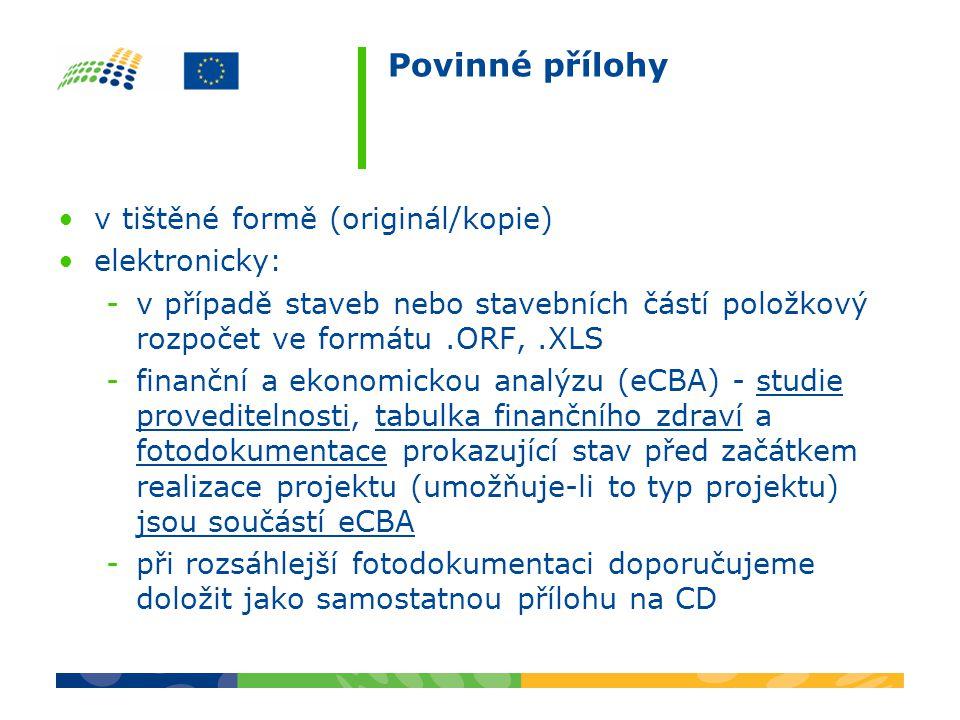 Povinné přílohy v tištěné formě (originál/kopie) elektronicky: