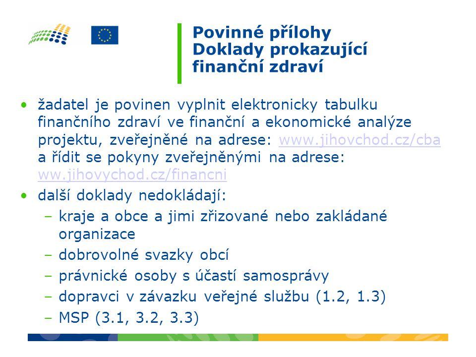 Povinné přílohy Doklady prokazující finanční zdraví