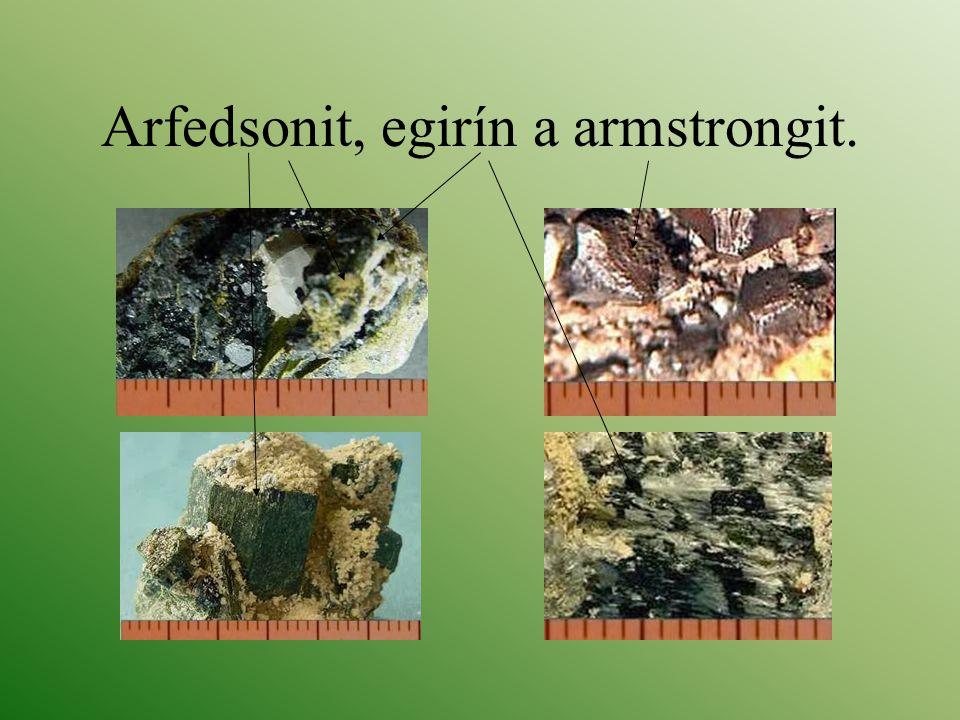 Arfedsonit, egirín a armstrongit.