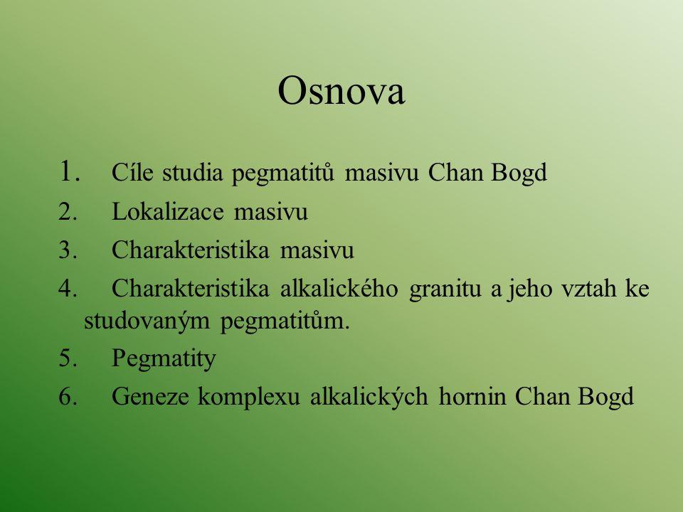 Osnova 1. Cíle studia pegmatitů masivu Chan Bogd 2. Lokalizace masivu