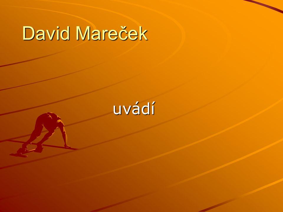 David Mareček uvádí