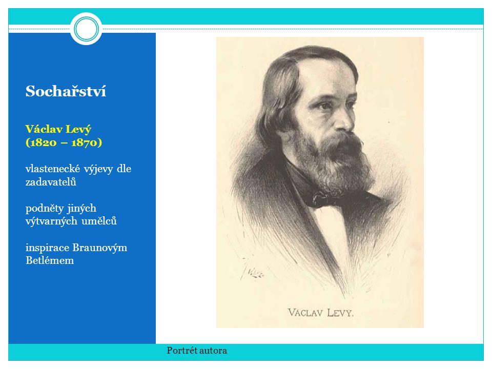 Sochařství Václav Levý (1820 – 1870) vlastenecké výjevy dle zadavatelů
