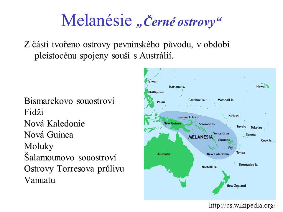 "Melanésie ""Černé ostrovy"