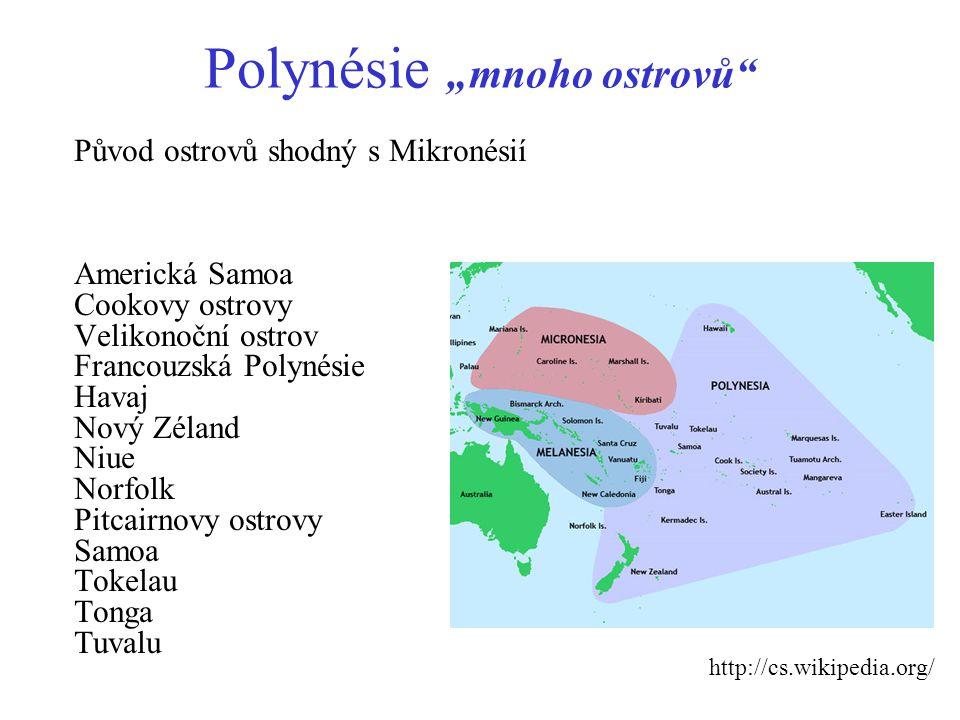 """Polynésie """"mnoho ostrovů"""