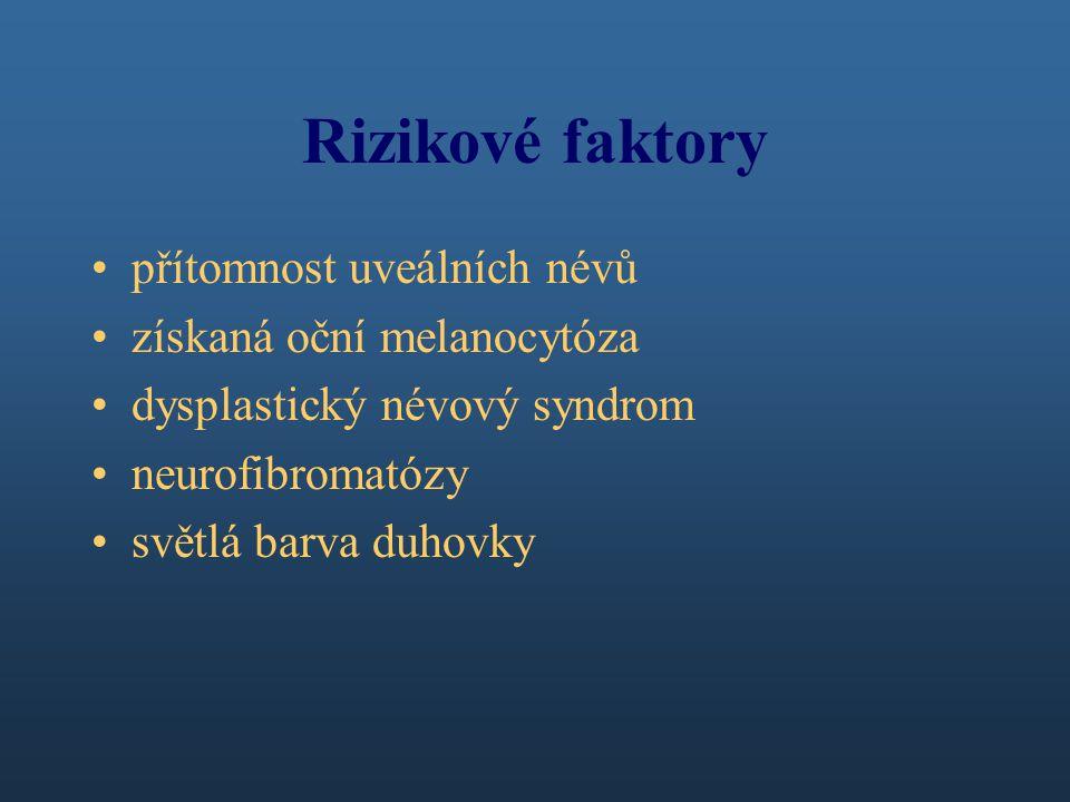 Rizikové faktory přítomnost uveálních névů získaná oční melanocytóza