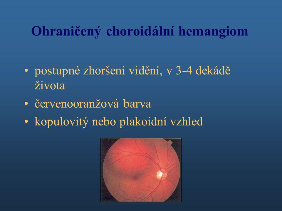 Ohraničený choroidální hemangiom