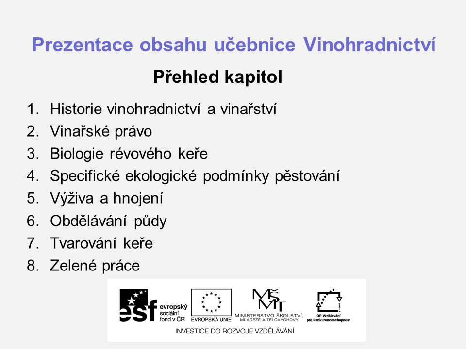 Prezentace obsahu učebnice Vinohradnictví