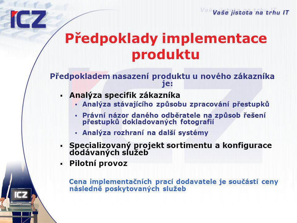 Předpoklady implementace produktu