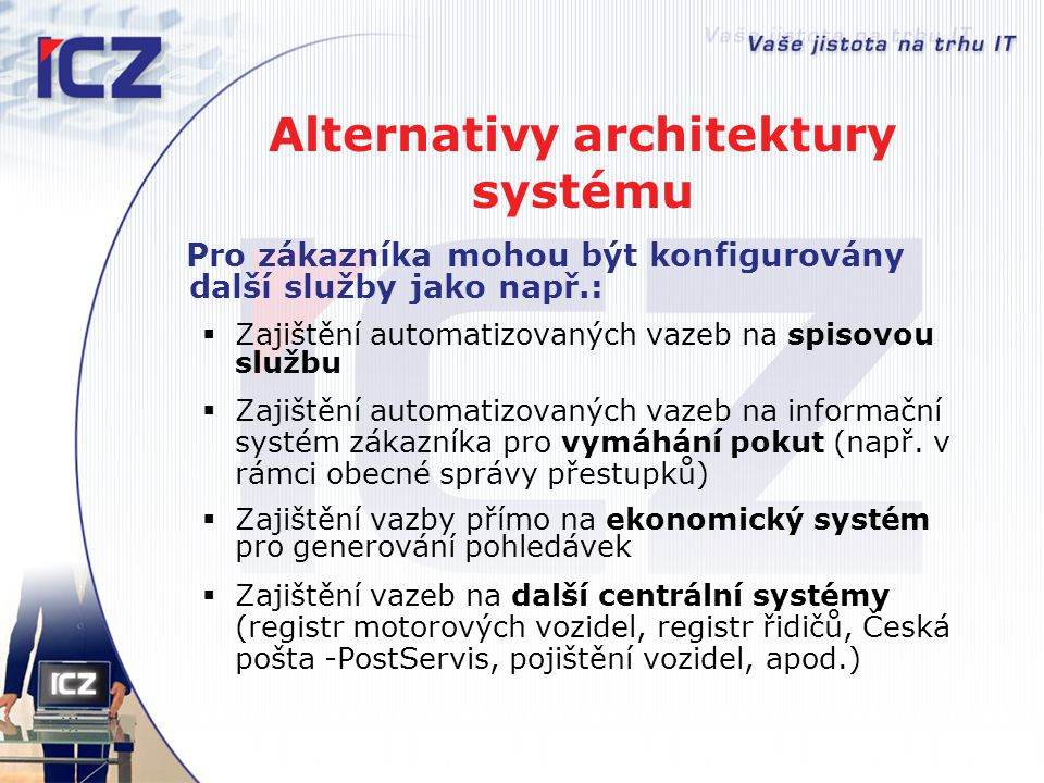 Alternativy architektury systému
