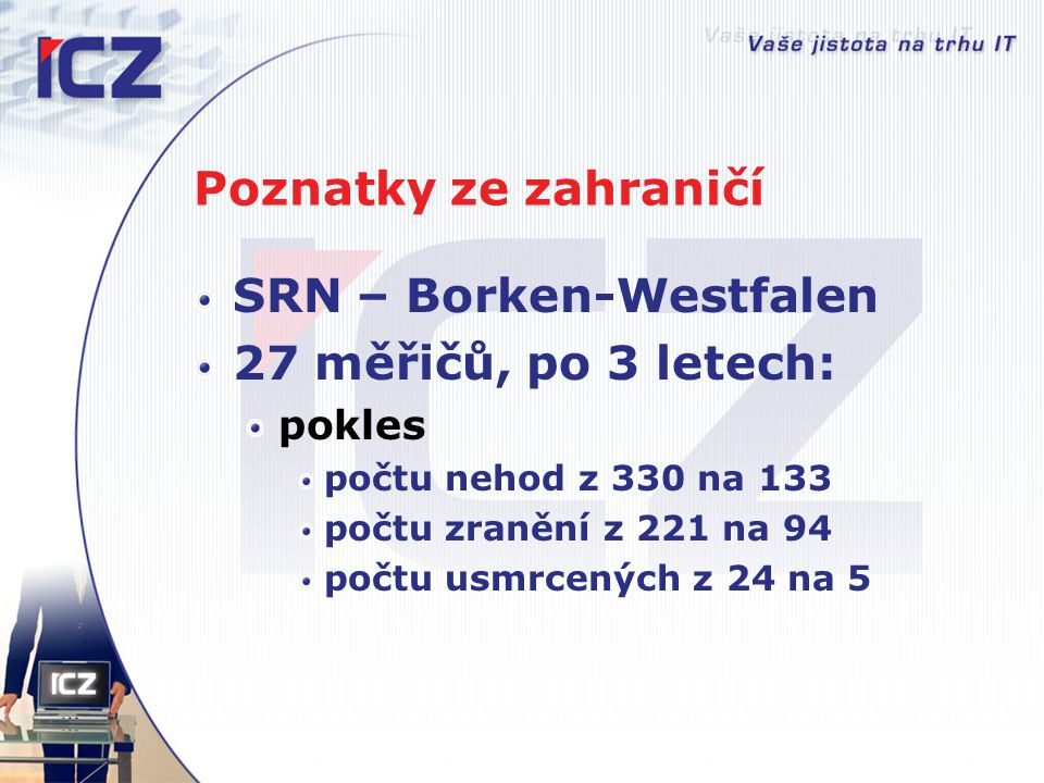 SRN – Borken-Westfalen 27 měřičů, po 3 letech: