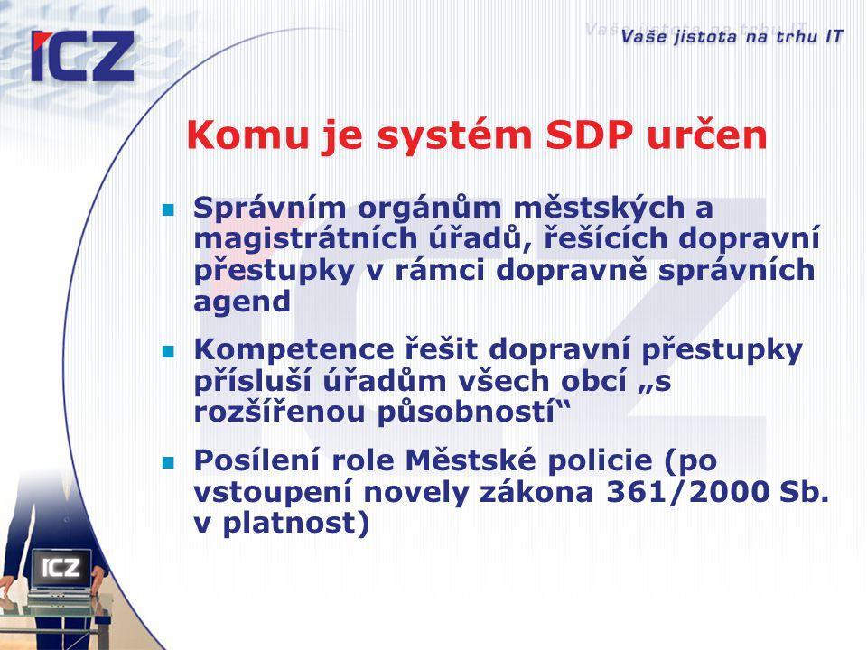 Komu je systém SDP určen