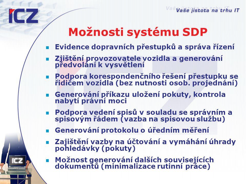 Možnosti systému SDP Evidence dopravních přestupků a správa řízení