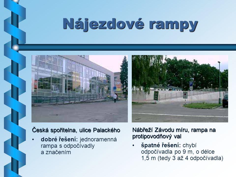 Nájezdové rampy Česká spořitelna, ulice Palackého