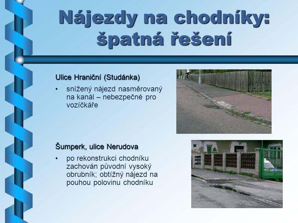 Nájezdy na chodníky: špatná řešení