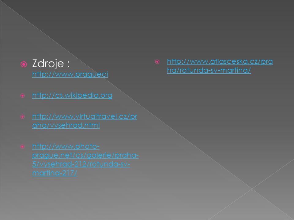 Zdroje : http://www.pragueci