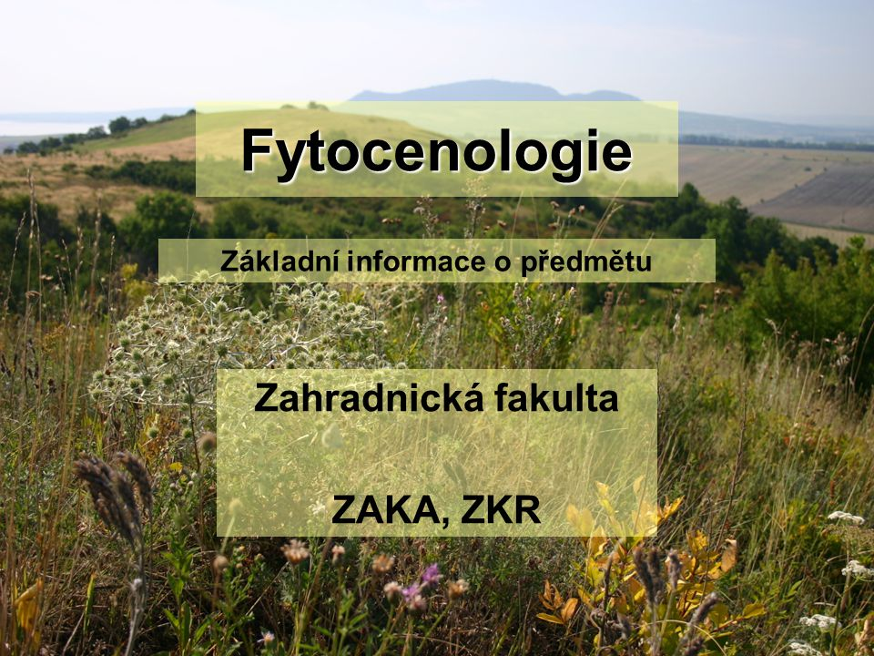 Zahradnická fakulta ZAKA, ZKR