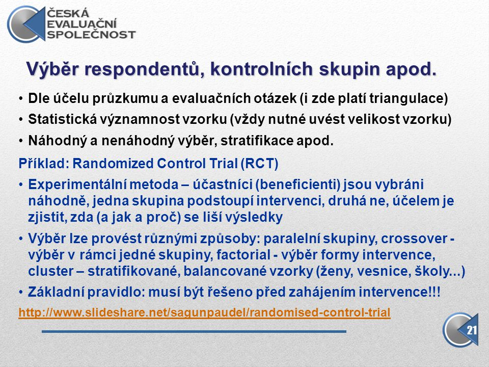 Výběr respondentů, kontrolních skupin apod.