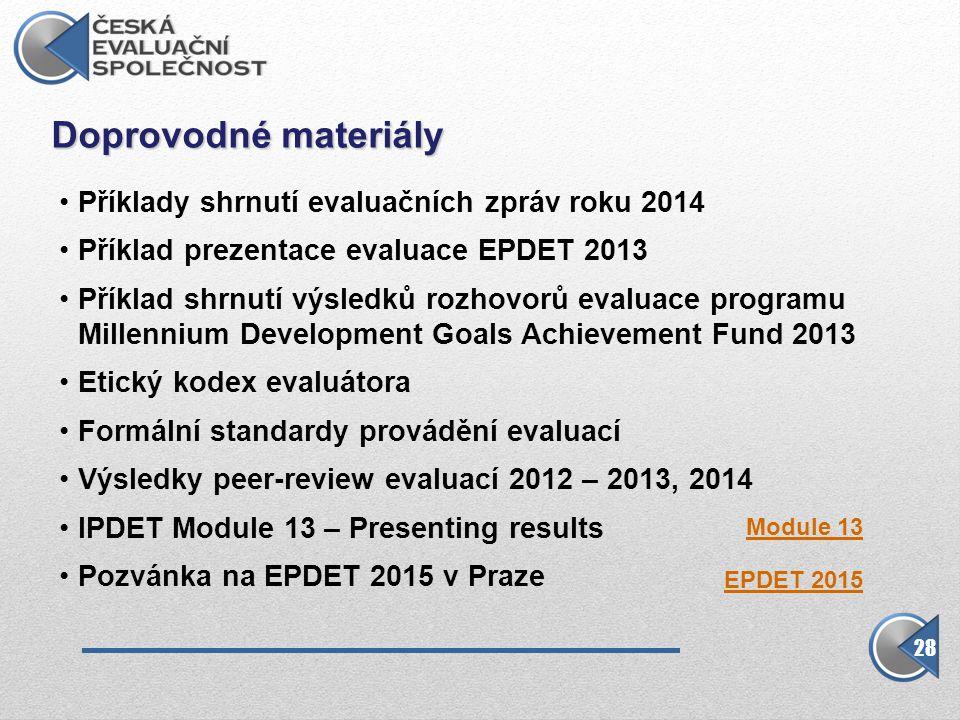 Doprovodné materiály Příklady shrnutí evaluačních zpráv roku 2014