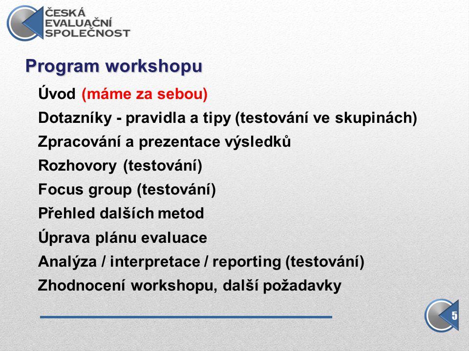 Program workshopu Úvod (máme za sebou)