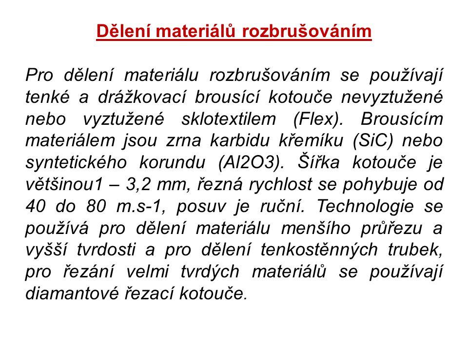 Dělení materiálů rozbrušováním