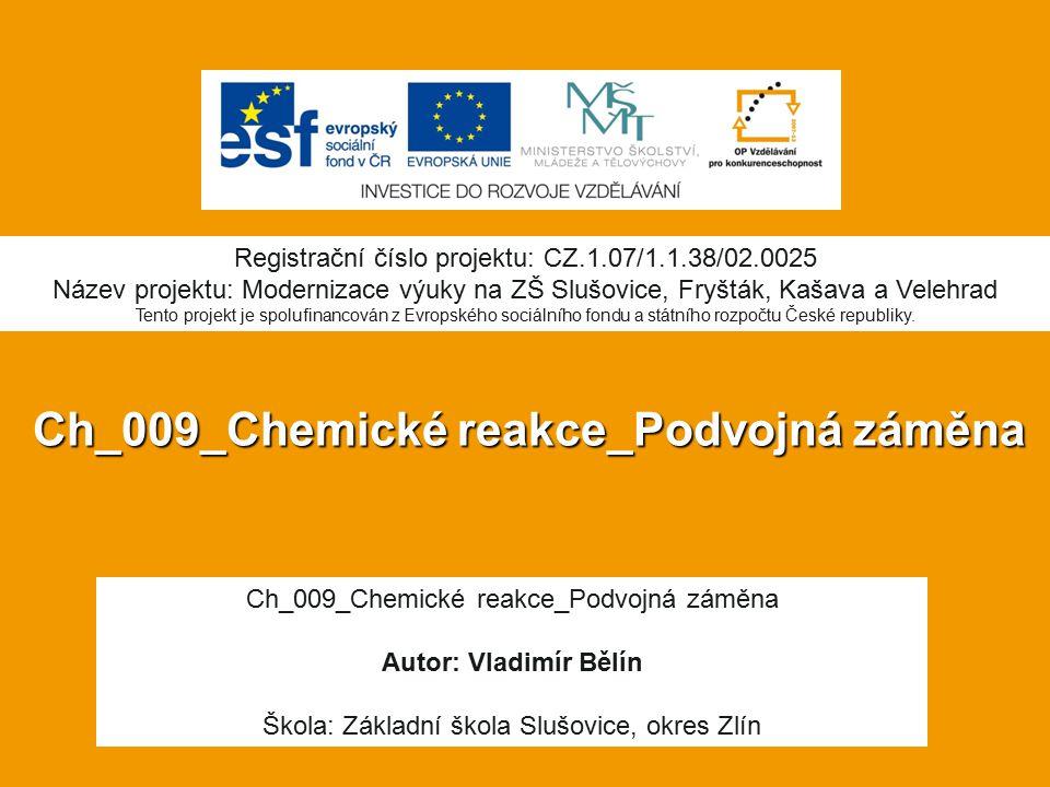 Ch_009_Chemické reakce_Podvojná záměna