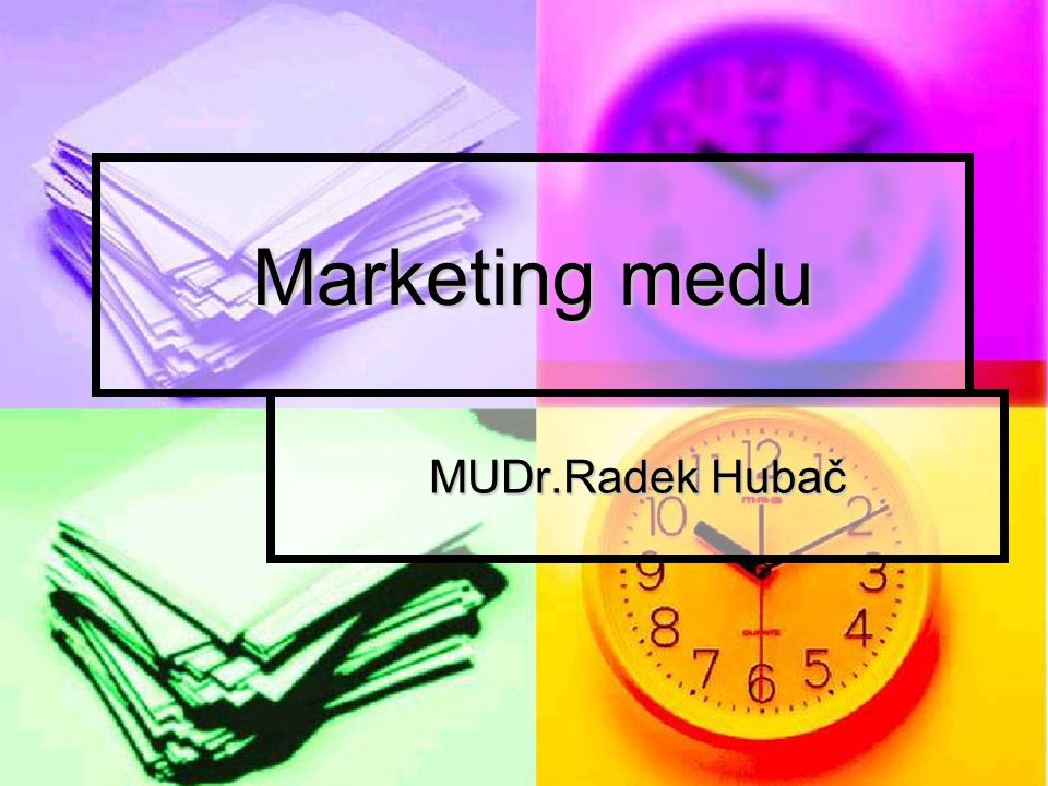 Marketing medu MUDr.Radek Hubač