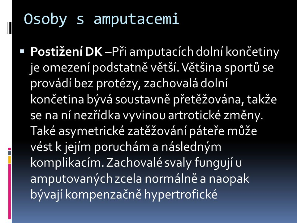 Osoby s amputacemi