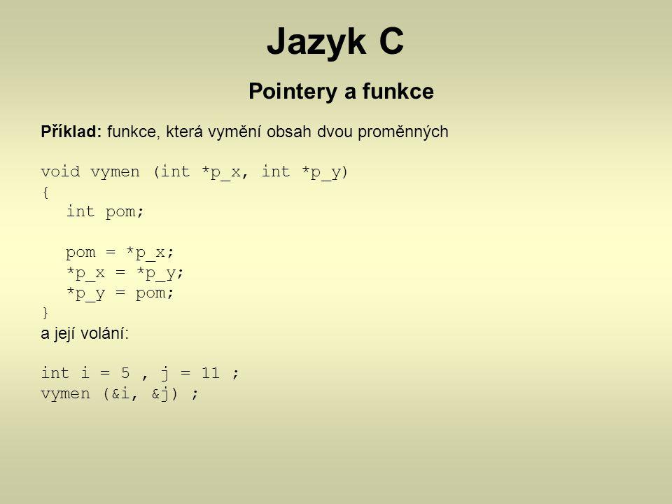 Jazyk C Pointery a funkce