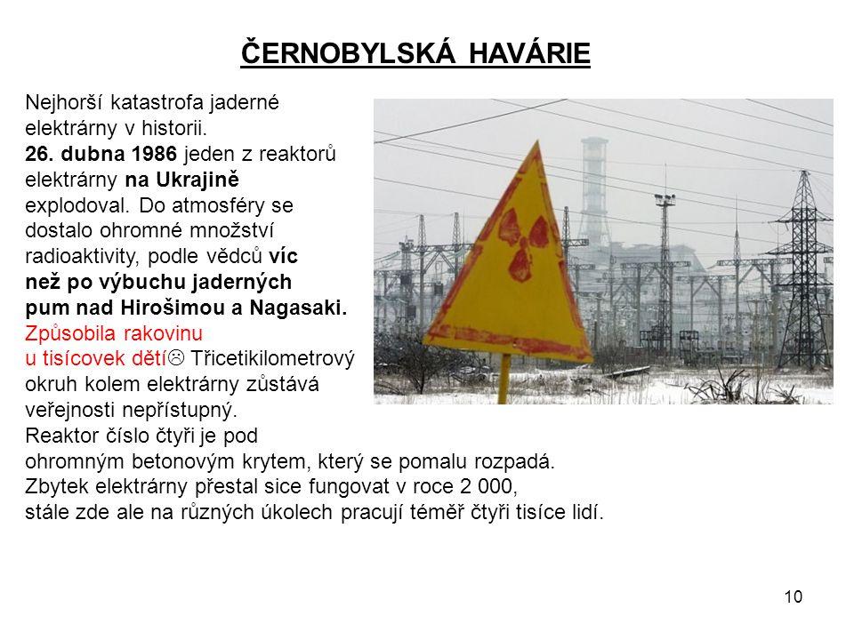 ČERNOBYLSKÁ HAVÁRIE Nejhorší katastrofa jaderné elektrárny v historii.