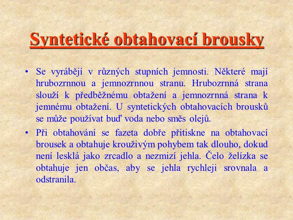 Syntetické obtahovací brousky