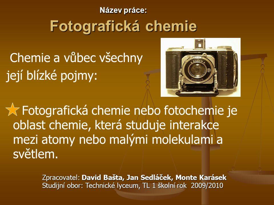 Název práce: Fotografická chemie